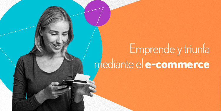 emprender mediante el e-commerce